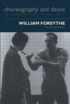 El libro de William forsythe: choreography and dance. (vol 5. part 3ª) autor VV.AA. DOC!