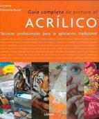 guia completa de pintura al acrilico: tecnicas profesionales lorena klooterboer 9789089988584