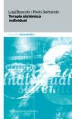 terapia sistemica individual (2ª ed.)-luigi boscolo-9789505181384