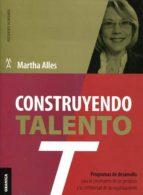 construyendo talento-martha alles-9789506418984