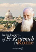 in the footsteps of fr kentenich in roma (ebook)-monseñor peter wolf-9789562467384