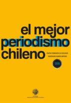 el mejor periodismo chileno 2016 (ebook)-9789563570984