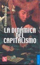 la dinamica del capitalismo-fernand braudel-9789681640484
