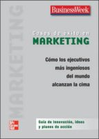 casos de exito en marketing: como los ejecutivos mas ingeniosos d el mundo alcanzan la cima 9789701062784