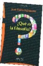 ¿que es la filosofia? (2ª ed.)-jose pablo feinmann-9789875740884