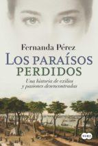 los paraísos perdidos (ebook)-fernanda perez-9789877390384