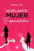 ¡adelante mujer emprendedora! (ebook)-mariana lloret-9789877610284