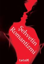 ?ehvetin romantizmi (ebook)-9789944330084