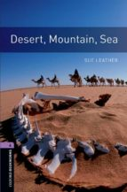 desert, mountain, sea (obl 4: oxford bookworms library)-9780194791694