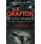 w is for wasted sue grafton 9780330512794
