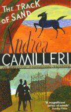 the track of sand andrea camilleri 9780330532594