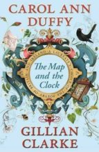 the map and the clock: a laureate s choice of the poetry of britain and ireland gillian (ed.) clarke carol ann (ed.) duffy 9780571277094