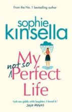 my not so perfect life sophie kinsella 9780593074794