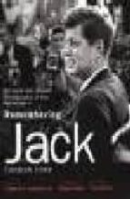 Remembering jack EPUB PDF por Jacques lowe 978-0821228494