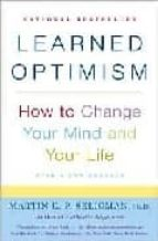 learned optimism: how to change your mind and your life-martin e.p. seligman-9781400078394