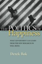 the politics of happiness (ebook) derek bok 9781400832194