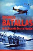 grandes batallas de la segunda guerra mundial-9781407567594