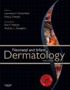 neonatal and infant dermatology e-book (ebook)-lawrence f. eichenfield-ilona j. frieden-9781455726394