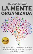 la mente organizada (ebook) 9781507110294