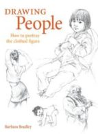 drawing people: how to portray the clothed figure-barbara bradley-9781581803594
