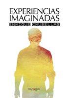 experiencias imaginadas (ebook) 9781635035094