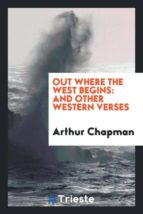 El libro de Out where the west begins autor ARTHUR CHAPMAN TXT!