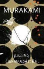 killing commendatore haruki murakami 9781787300194