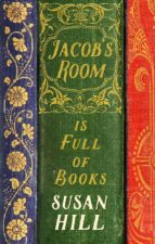 jacob's room is full of books (ebook) susan hill 9781847659194