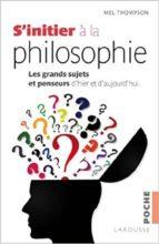 El libro de S initier a la philosophie autor MEL THOMPSON DOC!