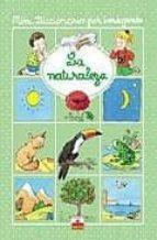 la naturaleza (mini diccionario por imagenes) 9782215063094