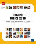 domine office 2010: word, excel, powerpoint y outlook-9782746063594