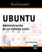 ubuntu: administracion de un sitema linux-gilles chamillard-9782746066694