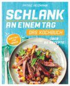 schlank an einem tag - das kochbuch (ebook)-patric heizmann-9783641204594