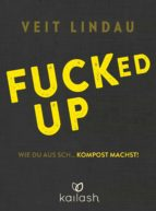 fucked up (ebook)-veit lindau-9783641219994