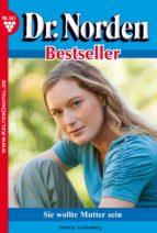 dr. norden bestseller 161 - arztroman (ebook)-patricia vandenberg-9783740900694