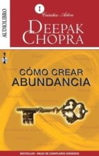 cómo crear abundancia (audiolibro)-deepak chopra-9786070019494