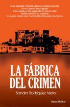 la fábrica del crimen (ebook)-sandra rodriguez nieto-9786070713194