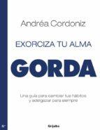 exorciza tu alma gorda (ebook)-andrea cordoniz-9786073111294