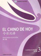 el chino de hoy cuaderno 3 (2ª ed.)-9787513525794