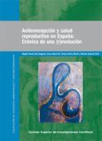 anticoncepción y salud reproductiva en españa (ebook)-magda teresa et al. ruiz salguero-9788400089894