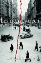 los cipreses creen en dios (premio nacional narrativa 1953)-jose maria gironella-9788408068594