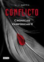 conflicto (cronicas vampiricas 2)-l.j. smith-9788408082194