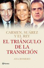 el triangulo de la transicion-ana romero-9788408118794