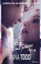 after. en mil pedazos (serie after 2) (ebook) anna todd 9788408135494