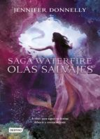olas salvajes (saga waterfire nº 2)-jennifer donnelly-9788408141594