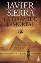 la piramide inmortal-javier sierra-9788408143994