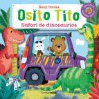 osito tito. safari de dinosaurios benji davies 9788408147794