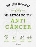 mi revolucion anticancer odile fernandez 9788408165194