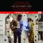 star wars: los ultimos jedi: la aventura de finn y rose: cuento 9788408180494