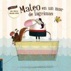 El libro de Mateo en un mar de lágrimas (el fabuloso mateo 5) autor DANIEL MONEDERO TXT!